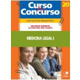 CURSO & CONCURSO VOL. 20 - MEDICINA LEGAL I - 7ª Edição (Ebook) - Eduardo Roberto Alcântara Del-Campo