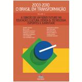 Criação de um novo futuro para Educação, Cultura, Ciência & Tecnologia, Esporte e Juventude, A (Ebook) - Francisco Chagas