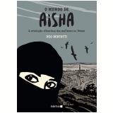 O Mundo de Aisha - Ugo Bertotti