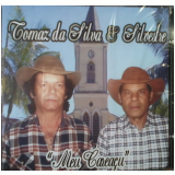 Tomás Da Silva & Silvestre - Meu Careaçu (CD) - Tomás Da Silva & Silvestre