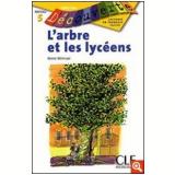 Arbre Et Les Lyceens, L´ (Niveau 5) - Reine Mimran