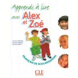 Apprends A Lire Avec Alex Et Zoe (francais De Scolarisation) - Jocelyne Quinson