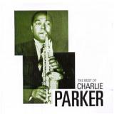 The Best Of - Charlie Parker (CD) - Charlie Parker