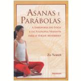 Asanas E Parábolas - Zo Newell