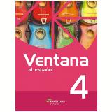 Ventana 4 (9º Ano)  - Roberta Amendola, Adriana Pedro De Almeida