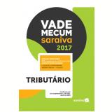 Vade Mecum Saraiva 2017 - Tributário - Editora Saraiva