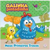 Galinha Pintadinha - Meus Primeiros Traços - Ciranda Cultural