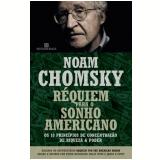 Réquiem Para o Sonho Americano - Noam Chomsky