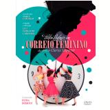 Correio Feminino (DVD) - Luiz Fernando Carvalho (Diretor)