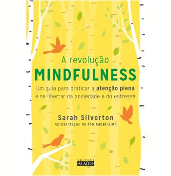 A Revolução Mindfulness