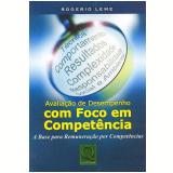 Avaliação de Desempenho com Foco em Competência - Rogério Leme