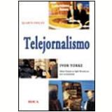 Telejornalismo - Ivor Yorke