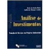 Análise de Investimentos 1ª Edição - Guilherme Marques Caloba, Regis da Rocha Motta