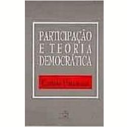 Livros - Participação e Teoria Democrática - Carole Pateman - 8521906048
