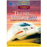 Trens na Europa 2011  - Editora Europa (Org.)