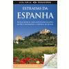 Guia Visual: Estradas da Espanha