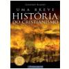 Uma Breve Hist�ria do Cristianismo
