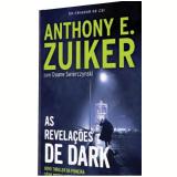 As Revelações de Dark - Anthony Zuicker