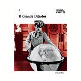 O Grande Ditador (Vol. 1) - Charles Chaplin