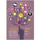 Codesign de Redes Digitais - Jose Armando Valente (Org.), Maria Cecília Calani Baranauskas, Maria Cecília Martins