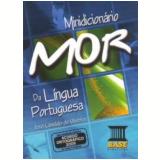 Minidicionário Mor - Da Lingua Portuguesa - Jose Cândido De Oliveira