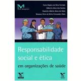 Responsabilidade Social E Etica Em Organizaçoes De Saude - Itamar Moreira