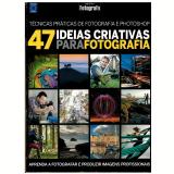 47 Ideias Criativas Para Fotografia -