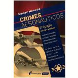 Crimes Aeronáuticos - Marcelo Honorato