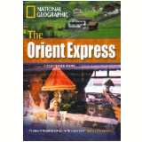 Footprint Reading Library - Level 8  3000 C1 - The Orient Express - American English - Rob Waring