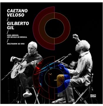 Caetano Veloso & Gilberto Gil - Dois Amigos, Um Século De Música Ao Vivo (CD)