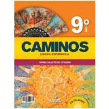 Caminos Espanhol Com Cd - 9º Ano  - Ensino Fundamental II -