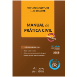 Manual De Prática Civil - Luiz Dellore, Fernanda Tartuce
