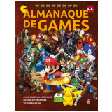 Almanaque de Games - Victor Bianchin, Anna Carolina Rodrigues, Nathan Fernandes