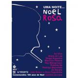 Kit - Noel Rosa - Uma Noite... (DVD) - Noel Rosa