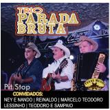 Trio Parada Bruta - Pit Stop (CD) - Trio Parada Bruta