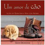 Um Amor de Cão - Glenn Dromgoole