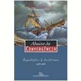 Abaixo da Convergência Expedições à Antártica - Alan Gurney