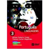 Português Linguagens (Vol.3) - Ensino Médio - 3º ano - William Roberto Cereja