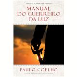 Manual do Guerreiro da Luz - Paulo Coelho