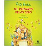 Mil Passaros Pelos Ceus - Ruth Rocha