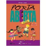 Porta Aberta - Hist�ria - 2� Ano/1� S�rie - Ensino Fundamental I - Mirna Lima