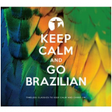 Keep Calm And Go Brazilian (2 Cds) - Vários (CD) -