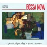 Bossa Nova: Pra Fazer Feliz A Quem Se Ama (CD) - Vários Artistas