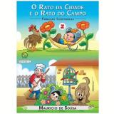 Turma Da Mônica - O Rato Do Campo e o Rato Da Cidade - Mauricio de Sousa