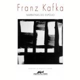 Narrativas do esp�lio (Ebook) - Franz Kafka