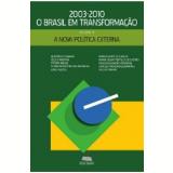 Nova Política Externa, A (Ebook) - Elói Pietá