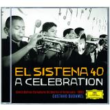 Gustavo Dudamel - El Sistema 40 A Celebration (CD) - Gustavo Dudamel