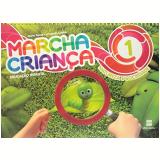 Marcha Criança Natureza E Sociedade - (Vol. 1) - Educação Infantil - Teresa Marsico, Armando Coelho