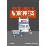 Programando Em Wordpress - Daniel Marcos Cunha Pereira