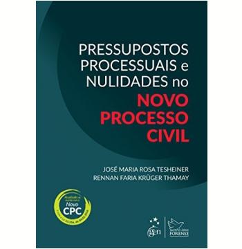 Pressupostos Processuais E Nulidades No Novo Processo Civil